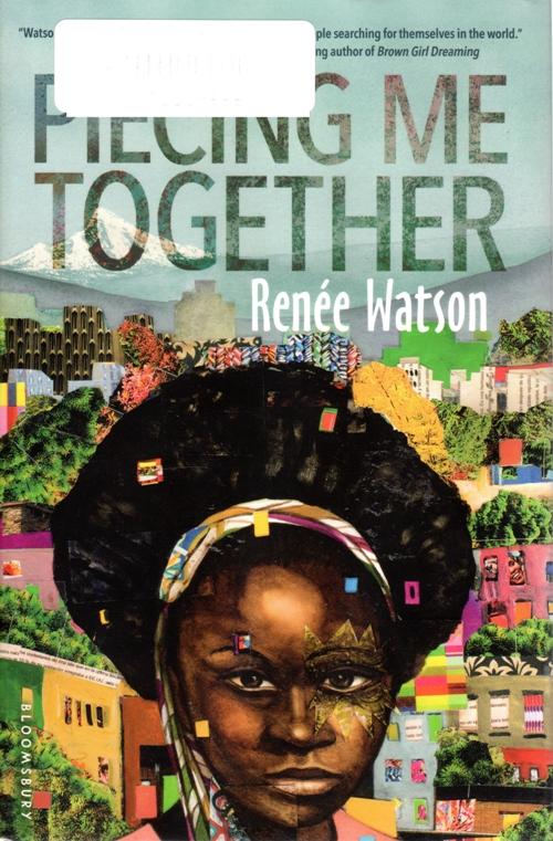 Piecing me together, Renee Watson, Newbery Honor Book
