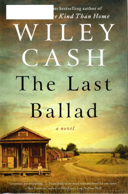 The Last Ballad, Wiley Cash, North Carolina, Strike