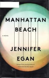 Manhattan Beach, Jennifer Egan, 2018 Pulitzer Possible