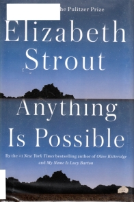 Elizabeth Strout, Anything is Possible, Short Stories, Pulitzer 2018 possible