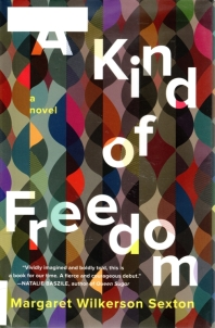 A Kind of Freedom, Margaret Wilkerson Sexton, Pulitzer 2018 Possible