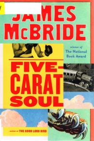 Five-Carat Soul, James McBride, short stories, 2018 Pulitzer Possible