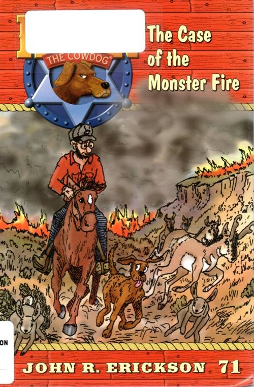 The Case of the Monster Fire, John R. Erickson, Hank the Cowdog, Books