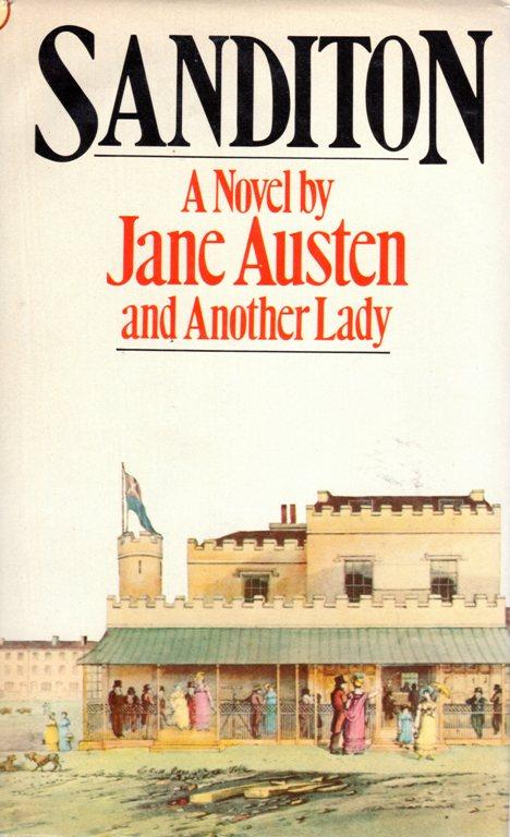 Sanditon, Jane Austen, Incomplete Work