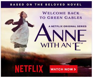Anne with an E, L M Montgomery, Anne Shirley Cuthbert, Netflix