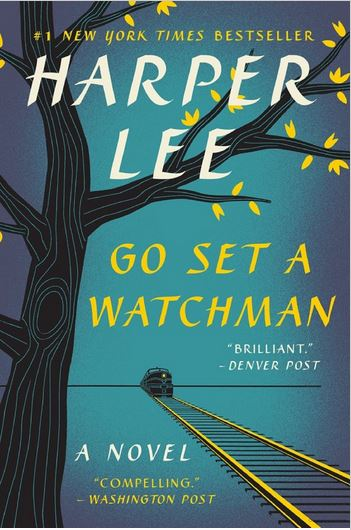 Go Set a Watchman, Harper Lee, To Kill a Mockingbird
