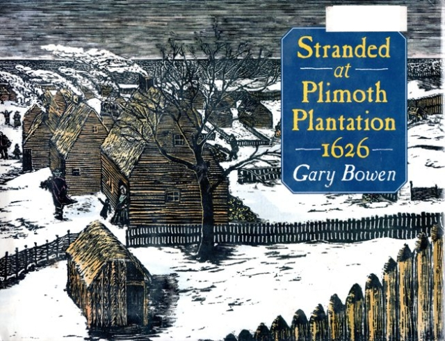 Stranded at Plimoth Plantation 1626, Gary Bowen, Illustrations