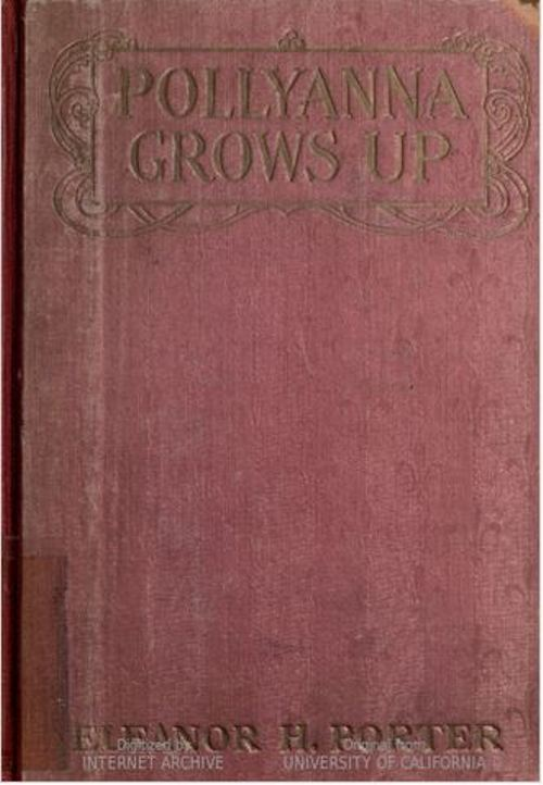 Pollyanna Grows Up, Eleanor H. Porter, Classic Books, Glad Game
