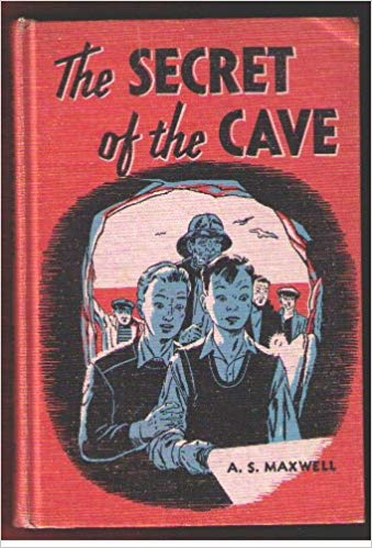 The Secret of the Cave, Arthur Maxwell