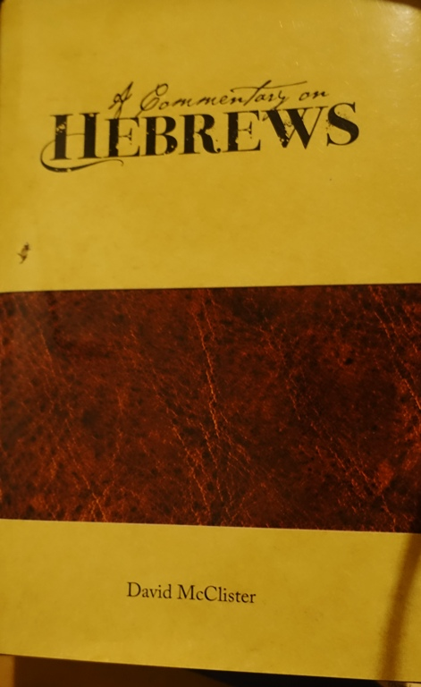 Commentary on Hebrews, David McClister