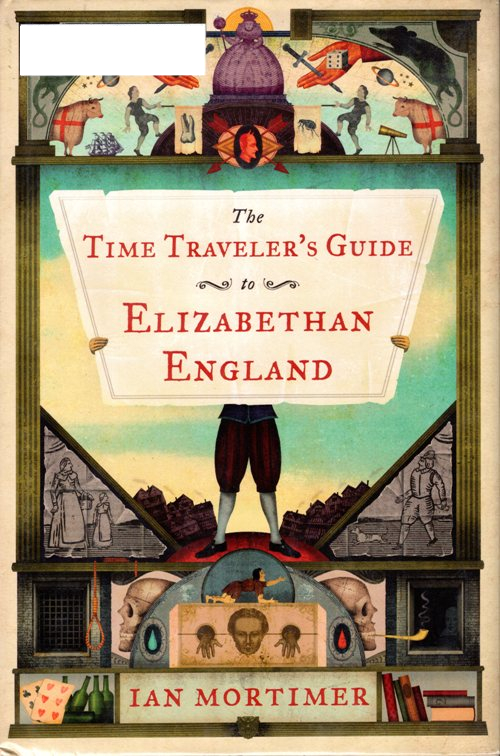 Time Travel, Guide, Elizabethan England, 1600