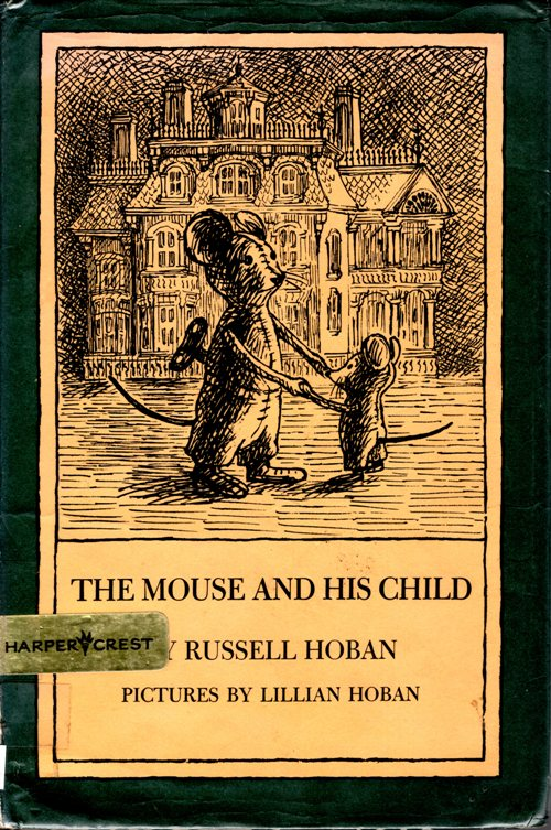 The Mouse and His Chilld, Hoban, Children's Books