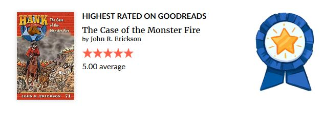 Good Reads, Highest Rated, Hank the Cowdog, The Monster Fire