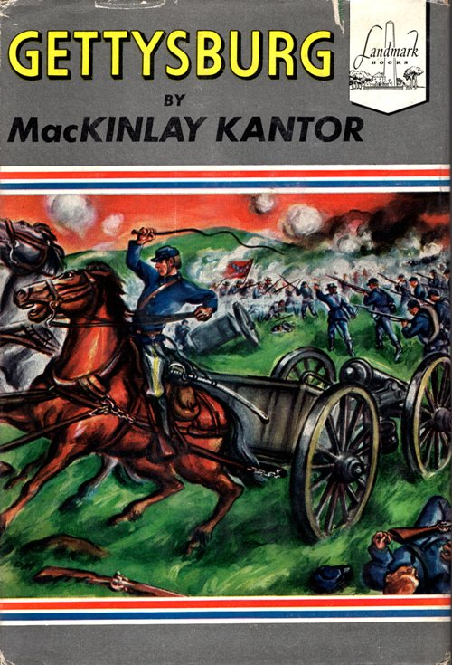 Gettysburg, MacKinlay Kantor, Living Books, Landmark Books, Charlotte Mason