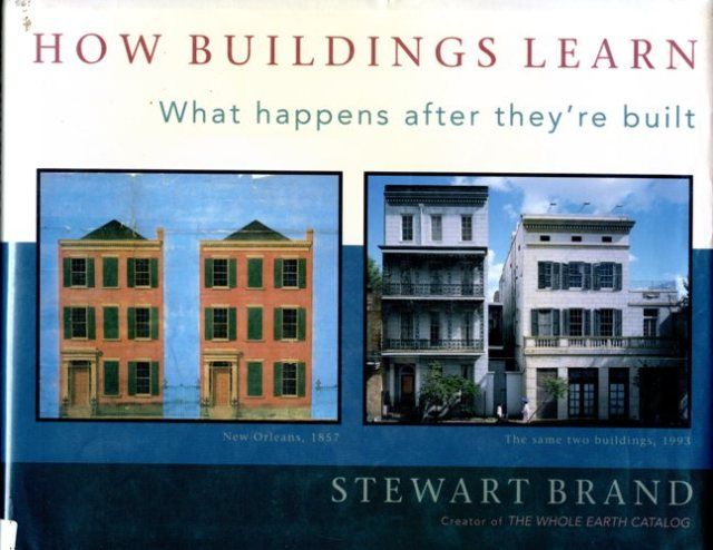 How buildings learn, construction, history, Stewart Brand