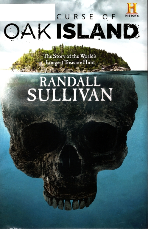 The Curse of Oak Island, Randall Sullivan, History Channel