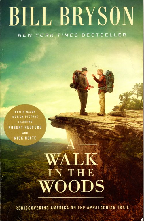 Walk in the Woods, Bill Bryson, Appalachian Trail