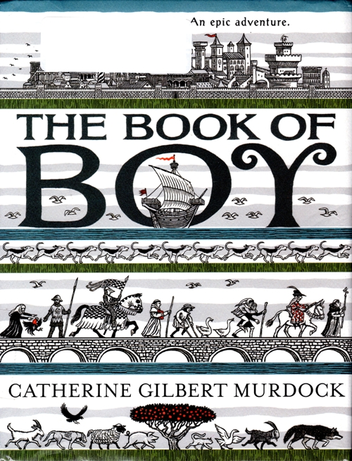 The Book of Boy, Newbery 2019, Catherine Gilbert Murdock