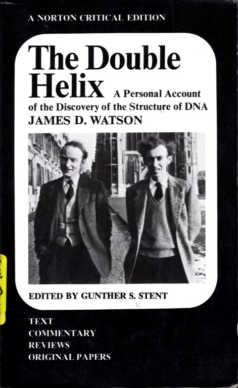 The Double Helix, Watson and Crick, DNA, Science
