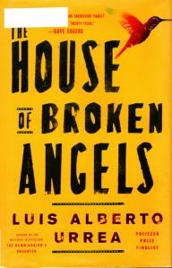The House of Broken Angels, Luis Alberto Urrea
