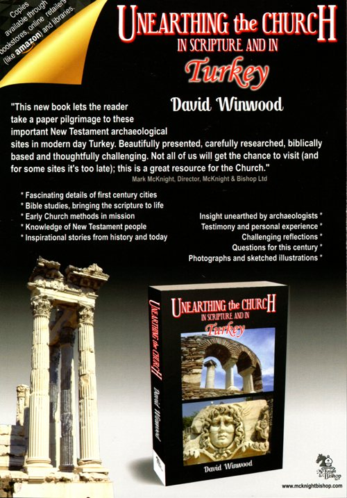 Unearthing the church in scripture and in turkey, david winwood, Turkey, book flyer