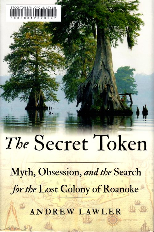 The Secret Token, Roanoke, History, Colonial, Virginia