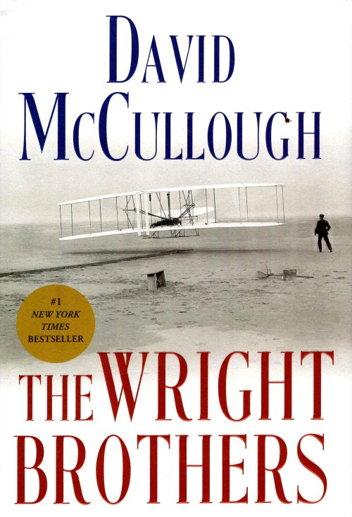 DAvid McCullough, The Wright Brothers, First Flight, Aviation, Kitty Hawk