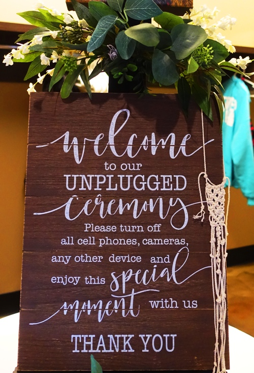 Unplugged wedding, no cell phones, no cameras, pay attention