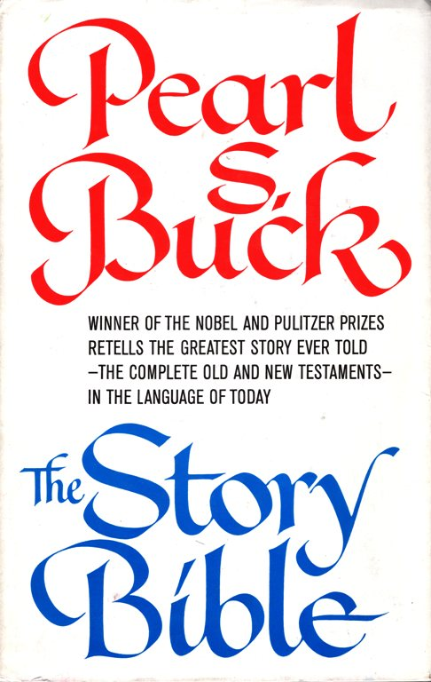 Pearl S. Buck, The Story Bible