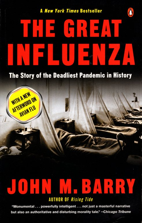 The Great Influenza, John Barry, Flue, epidemic