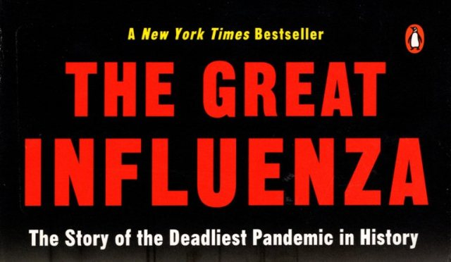 The Great Influenza, John Barry, Flue, epidemic