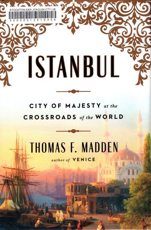 istanbul, Turkey, Thomas F. Madden, Crossroads