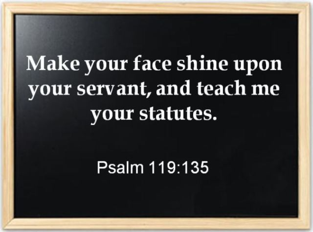 Psalm 119, Are you smarter than your teacher