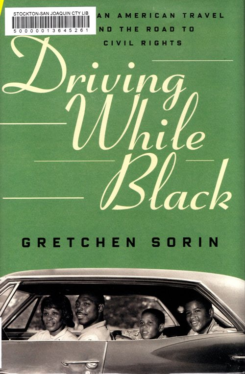 Driving while black, gretchen Sorin, African American, racial equality, travel