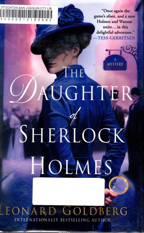 The Daughter of Sherlock Holmes, Leonard Goldberg, Mystery, detective stories, Sherlock